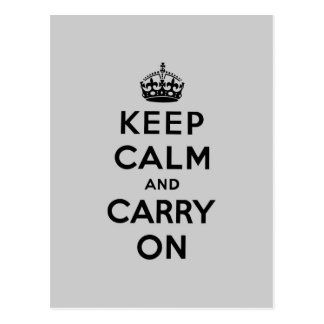 keep calm and carry on Original-Grey and black Postcard