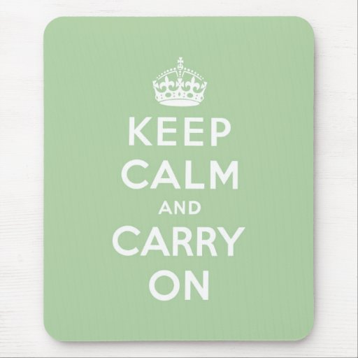 keep calm and carry on Original Mouse Pads