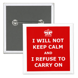 Keep calm and carry on parody buttons