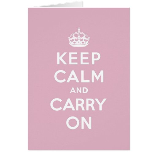 Keep Calm and Carry On Persian Rose Greeting Card