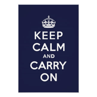 Keep Calm and Carry On Phthalo Blue Poster