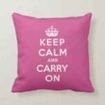 Keep Calm and Carry On Pillow - Pink