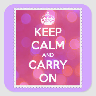 Keep Calm and Carry On Pink Bokeh Effect Square Sticker