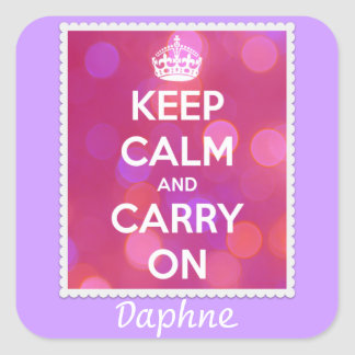 Keep Calm and Carry On Pink Bokeh Square Stickers