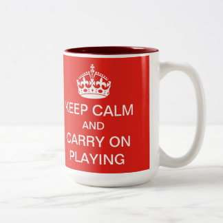 Keep calm and carry on playing mug