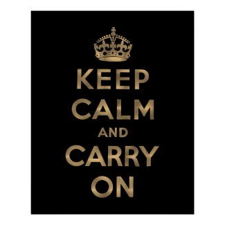 Black Keep Calm And Carry On Poster
