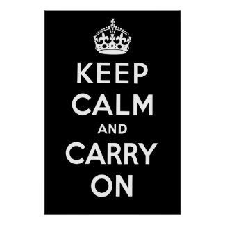 Keep Calm and Carry On Poster - Black