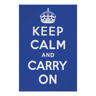 Keep Calm and Carry On Poster - Dark Blue