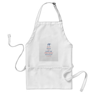 Keep Calm and Carry On Practicing American Karate Adult Apron