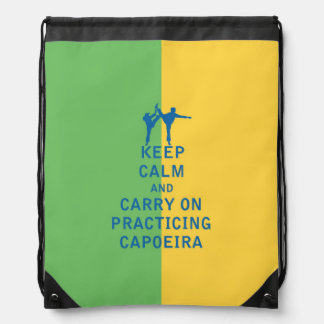 Keep Calm and Carry On Practicing Capoeira Drawstring Backpack