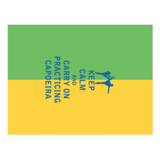 Keep Calm and Carry On Practicing Capoeira Postcard