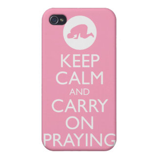 'Keep Calm and Carry on Praying' Pink! iPhone 4 Cases