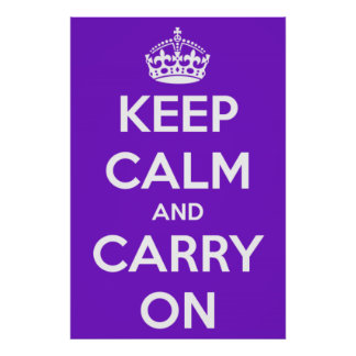 Keep Calm and Carry On Purple Poster