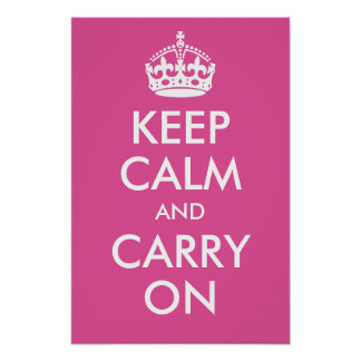 Keep Calm and Carry On Raspberry Pink Print