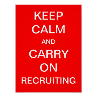 Keep Calm and Carry On Recruiting - HR Poster