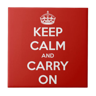 Keep Calm and Carry On Red Ceramic Tile