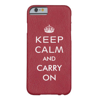 Keep Calm and Carry On Red Leather Barely There iPhone 6 Case