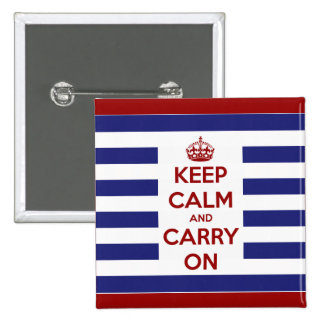 Keep Calm and Carry On Red White and Blue Pins