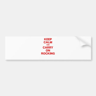 Keep Calm and Carry On Rocking Bumper Sticker