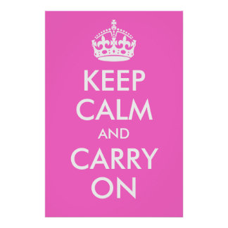 Keep Calm and Carry On Rose Pink Print