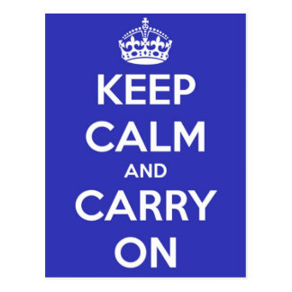 Keep Calm and Carry On Royal Blue Postcard