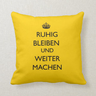 Keep Calm and Carry on - Ruhig Bleiben German Throw Pillow