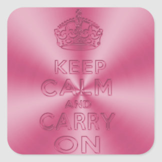 Keep calm and carry on shinning pink tones metal square sticker