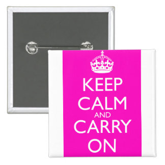 Keep Calm and Carry On Shocking Pink 2 Inch Square Button