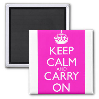 Keep Calm and Carry On Shocking Pink 2 Inch Square Magnet