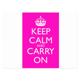Keep Calm and Carry On Shocking Pink Postcard