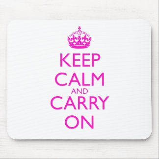 Keep Calm and Carry On Shocking Pink Text Mouse Pad
