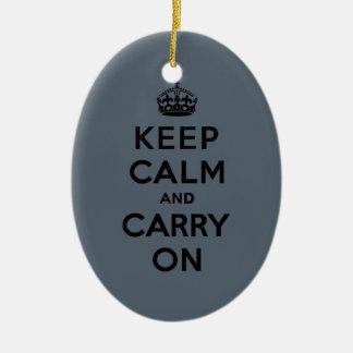 Keep Calm and Carry On  - Slate Gray Ceramic Ornament
