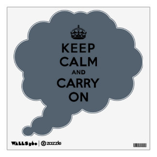 Keep Calm and Carry On  - Slate Gray Wall Decal