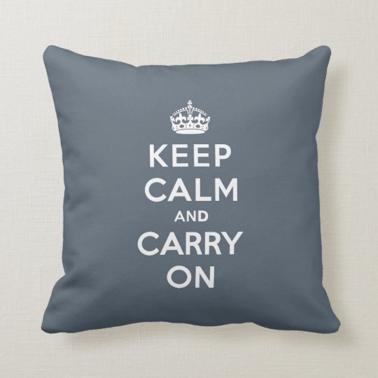 Keep Calm and Carry On Slate Gray with White Text Throw Pillow