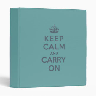 Keep Calm and Carry On Slate on Masculine Teal 3 Ring Binders