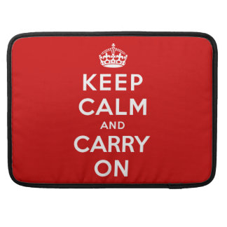Keep Calm and Carry On Sleeve For MacBook Pro