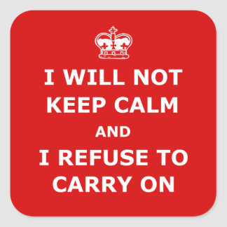 Keep calm and carry on spoof square sticker