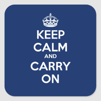 Keep Calm and Carry On Square Sticker - Dk Blue