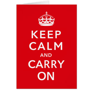 Keep Calm and Carry On Stationery Note Card