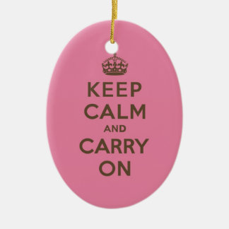 Keep Calm and Carry On Strawberry Pink w/ Brown Ceramic Ornament