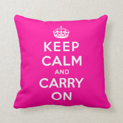 Cotton Throw Pillow with Keep Calm and Carry On (Magenta) design