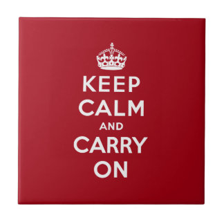 Keep Calm And Carry On Tile
