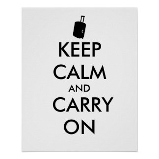 Keep Calm and Carry On Travel Custom Poster