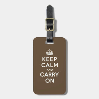 Keep Calm and Carry on Vanilla on Chocolate Brown Luggage Tag