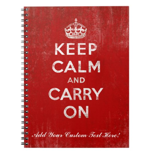 Keep Calm and Carry On, Vintage Red and White Spiral Notebook