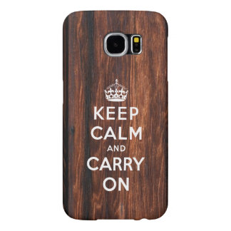 Keep Calm and Carry On Wood Print Samsung Galaxy S6 Cases