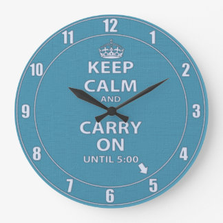 Keep Calm and Carry On Work Clock