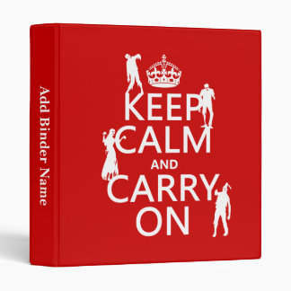 Keep Calm and Carry On (zombies) (any color) Binder