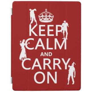 Keep Calm and Carry On (zombies) (any color) iPad Cover