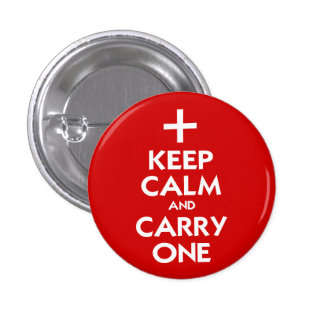 Keep Calm and Carry One 1 Inch Round Button